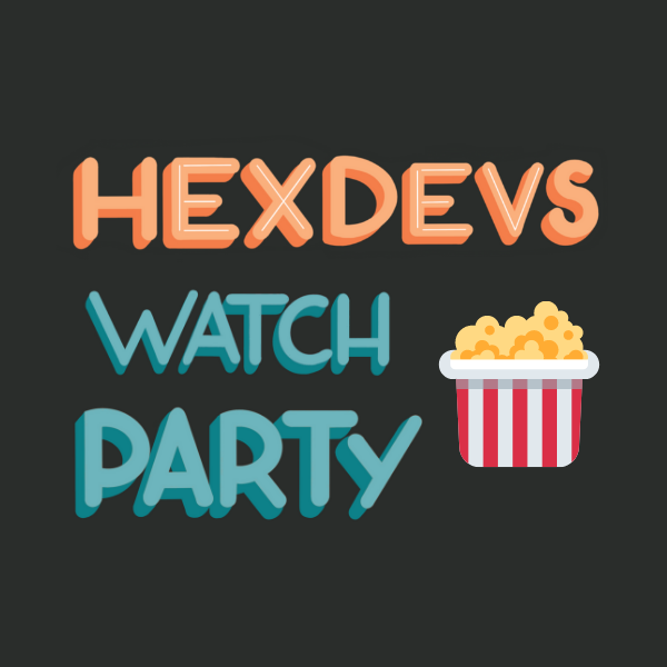 hexdevs Watch Party Lettering