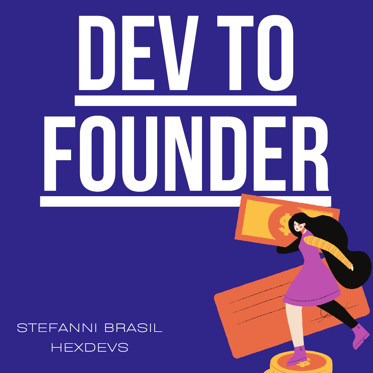 Dev to Founder